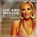 Lee Ann Womack: 'Definitive Collection' (United States: MCA Records, 2014 / United Kingdom & Ireland: Hump Head Country, 2014)