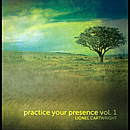 Lionel Cartwright: 'Practice Your Presence' (Lionel Cartwright Independent Release, 2011)
