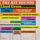 Lloyd Green: 'The Hit Sounds of Lloyd Green & His Steel Guitar' (Little Darlin' Records, 1967)