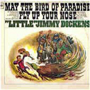 Little Jimmy Dickens: 'May The Bird Of Paradise Fly Up Your Nose' (Columbia Records, 1965)