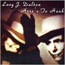 Lacy J. Dalton: 'Here's to Hank' (BSW Records, 2010)