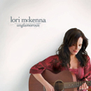 Lori McKenna: 'Unglamorous' (Warner Bros. Records / Style Sonic Records, 2007)