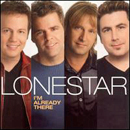 Lonestar: 'I'm Already There' (BNA Records, 2001)