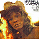 Marshall Chapman: 'Me, I'm Feelin' Free' (Epic Records, 1977)