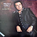 Mickey Gilley: 'The Songs We Made Love To' (Epic Records, 1979)