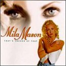 Mila Mason: 'That's Enough of That' (Atlantic Records, 1996)