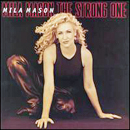 Mila Mason: 'The Strong One' (Atlantic Records, 1998)