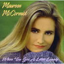 Maureen McCormick: 'When You Get a Little Lonely' (Phantom Hill Records, 1995)