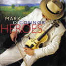 Mark O'Connor: 'Heroes' (Warner Bros. Records, 1993)