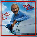 Marty Robbins: 'Everything I've Always Wanted' (Columbia Records, 1981)