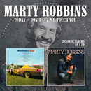 Marty Robbins: 'Today & Don't Let Me Touch You' (Morello Records, 2016)