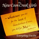 The New Coon Creek Girls: 'Everything You Do' (Pinecastle Records, 1996)