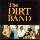 Nitty Gritty Dirt Band: 'The Dirt Band' (United Artists Records, 1978)
