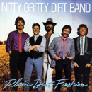 Nitty Gritty Dirt Band: 'Plain Dirt Fashion' (Warner Bros. Records, 1984)