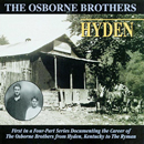 The Osborne Brothers (Sonny & Bobby Osborne): 'Hyden' (Pinecastle Records, 1998)