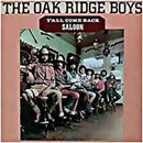 The Oak Ridge Boys: 'Y'All Come Back Saloon' (ABC / Dot Records, 1977)