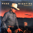 Pake McEntire: 'My Whole World' (RCA Records, 1988)