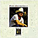 Paul Overstreet: 'Sowin' Love' (RCA Nashville Records, 1989)