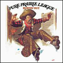Pure Prairie League: 'Bustin' Out' (RCA Records, 1972)