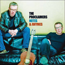 The Proclaimers (Charlie & Craig Reid): 'Notes & Rhymes' (W14 Music, 2009)