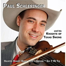 Paul Schlesinger & His Knights of Texas Swing: 'Paul Schlesinger & His Knights of Texas Swing' (Paul Schlesinger & His Knights of Texas Swing Self Release, 2016)