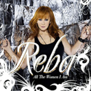 Reba McEntire: 'All The Women I Am' (Starstruck / Valory Records, 2010)