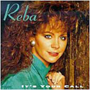 Reba McEntire: 'It's Your Call' (MCA Records, 1992)