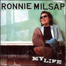 Ronnie Milsap: 'My Life' (RCA Nashville Records, 2006)
