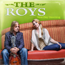 THE ROYS: 'New Day Dawning' (Rural Rhythm Records, 2012)