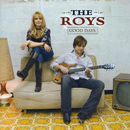 The ROYS (Lee & Elaine Roy): 'Good Days' (Pedestal Records, 2008)