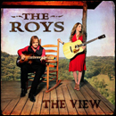 THE ROYS (Lee and Elaine Roy): 'The View' (Rural Rhythm Records, 2017)