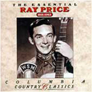 Ray Price: 'The Essential Ray Price: 1951 - 1962' (Columbia Records, 1991)
