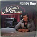 Randy Ray: 'Randy Ray: Live at The Nashville Palace' (Nashville Palace Records, 1982)