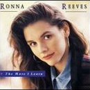 Ronna Reeves: 'The More I Learn' (Polygram Records / Mercury Records, 1992)