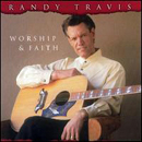 Randy Travis: 'Worship & Faith' (Word Records / Warner Bros. Records / Curb Records, 2003)