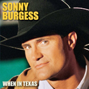 Sonny Burgess: 'When in Texas' (Music City Records, 2003)