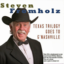 Steven Fromholz: 'Steven Fromholz' Texas Trilogy Goes To G'Nashville' (Laughing Beer Entertainment Records, 2011)
