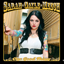 Sarah Gayle Meech: 'One Good Thing' (Sarah Gayle Meech Music, 2012)