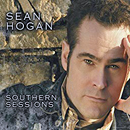 Sean Hogan: 'Southern Sessions' (Universal Music Group Canada, 2007)