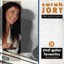 Sarah Jory: 'Sarah Jory, The Early Years: 20 Steel Guitar Favourites' (Ritz Records, 1993)