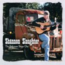 Shannon Slaughter: 'The Sideman Steps Out' (CD Baby, 2011)