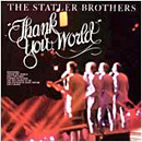 The Statler Brothers: 'Thank You World' (Mercury Records, 1974)