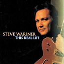Steve Wariner: 'This Real Life (SelecTone Records, 2010)