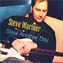Steve Wariner: 'Steal Away' (SelecTone Records, 2003)