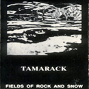 Tamarack: 'Fields of Rock & Snow' (SGB Records, 1991)