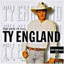 Ty England: 'Two Ways to Fall' (RCA Records, 1996)