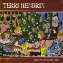 Terri Hendrix: 'Christmas on Wilory Farm' (Wilory Records, 2008)