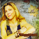 Terri Hendrix: 'Cry Till You Laugh' (Wilory Records, 2010)
