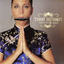 Terri Hendrix: 'Left Over Alls' (Wilory Records, 2008)