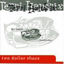 Terri Hendrix: 'Two Dollar Shoes' (Tycoon Cowgirl Records, 1996)